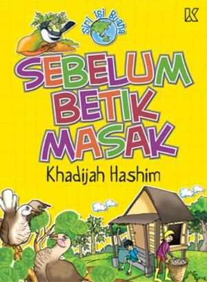 Sebelum Betik Masak by Khadijah Hashim from K PUBLISHING SDN BHD in Children category