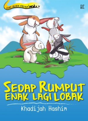 Sedap Rumput Enak Lagi Lobak by Khadijah Hashim from K PUBLISHING SDN BHD in Children category
