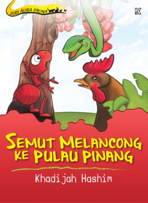Semut Melancong ke Pulau Pinang by Khadijah Hashim from  in  category