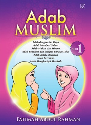 Adab Muslim Siri 1 by Fatimah Abdul Rahman from  in  category