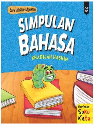 Siri Indahnya Bahasaku - Simpulan Bahasa by Khadijah Hashim from K PUBLISHING SDN BHD in Children category