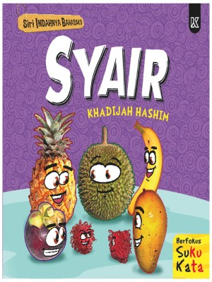 Siri Indahnya Bahasaku - Syair by Khadijah Hashim from K PUBLISHING SDN BHD in Children category