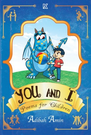 You & I by Adibah Amin from K PUBLISHING SDN BHD in Children category