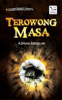Terowong Masa by Azman Abdullah from K PUBLISHING SDN BHD in Teen Novel category