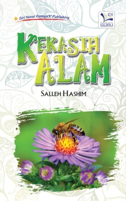 Kekasih Alam by Salleh Hashim from K PUBLISHING SDN BHD in Teen Novel category
