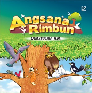 Angsana Rimbun by Khadijah Hashim from K PUBLISHING SDN BHD in Children category