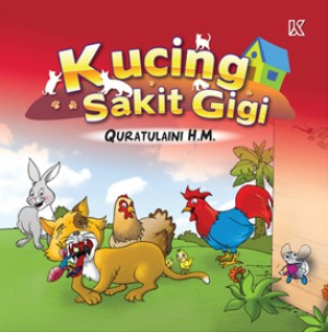 Kucing Sakit Gigi by Khadijah Hashim from K PUBLISHING SDN BHD in Children category