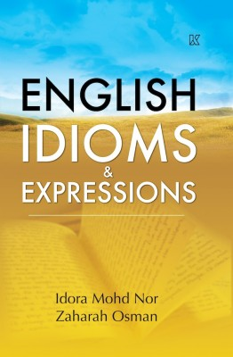 English Idioms & Expression by Idora Mohd Nor & Zaharah Osman from  in  category
