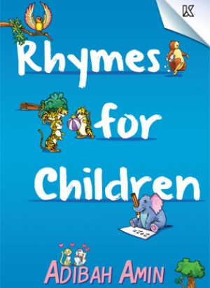Rhymes For Children by Adibah Amin from K PUBLISHING SDN BHD in Children category