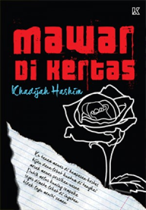 Mawar di Kertas by Khadijah Hashim from K PUBLISHING SDN BHD in General Novel category