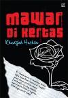 Mawar di Kertas by Khadijah Hashim from K PUBLISHING SDN BHD in Teen Novel category