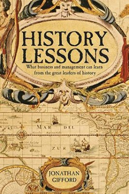 History Lessons by Jonathan Gifford from Marshall Cavendish International (Asia) Pte Ltd in Business & Management category