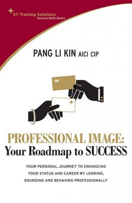 STTS: Professional Image-Your Road Map to Success by Pang Li Kin from Marshall Cavendish International (Asia) Pte Ltd in Motivation category
