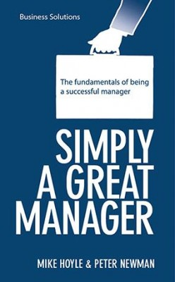 BSS: Simply a Great Manager by Mike Hoyle , Peter Newman from Marshall Cavendish International (Asia) Pte Ltd in Business & Management category