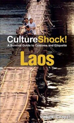 CultureShock! Laos by Robert Cooper from Marshall Cavendish International (Asia) Pte Ltd in Travel category