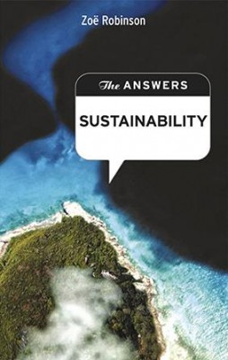 The Answers: Sustainability by Jeremy Kourdi from Marshall Cavendish International (Asia) Pte Ltd in Business & Management category