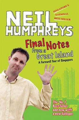 Final Notes From a Great Island by Neil Humphreys from Marshall Cavendish International (Asia) Pte Ltd in General Novel category