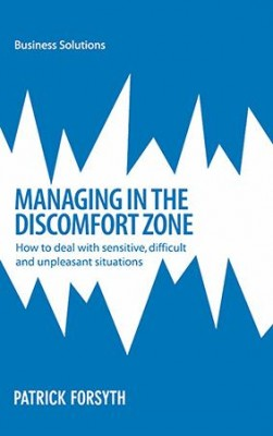 BSS: Managing in the Discomfort Zone by Patrick Forsyth from  in  category