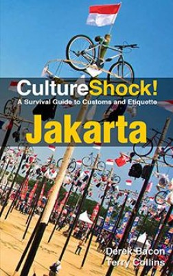 CultureShock! Jakarta by Derek Bacon from Marshall Cavendish International (Asia) Pte Ltd in Travel category