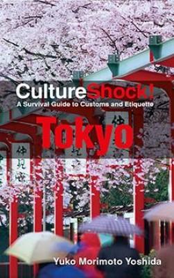 CultureShock! Tokyo by Yuko Morimoto-Yoshida from Marshall Cavendish International (Asia) Pte Ltd in Travel category