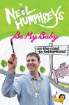 Be My Baby by Neil Humphreys from  in  category