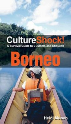 CultureShock! Borneo by Heidi Munan from Marshall Cavendish International (Asia) Pte Ltd in Travel category