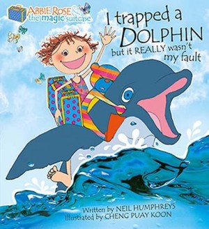 I Trapped A Dolphin but It Really Wasn't My Fault by Neil Humphreys from Marshall Cavendish International (Asia) Pte Ltd in Children category