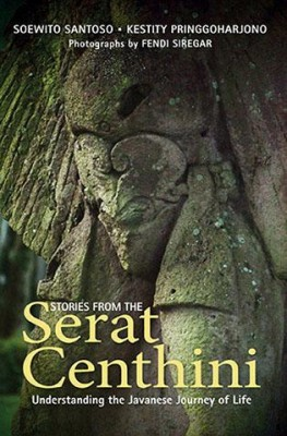 Stories from the Serat Centhini by Soewito Santoso & Kestity Pringgoharjono from Marshall Cavendish International (Asia) Pte Ltd in History category