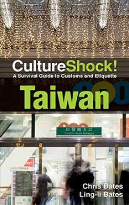 CultureShock! Taiwan by Chris Bates & Ling-li Bates from Marshall Cavendish International (Asia) Pte Ltd in Travel category