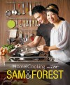 Home Cooking with Sam and Forest by Sam and Forest Leong from  in  category