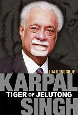 Karpal Singh: Tiger of Jelutong by Tim Donoghue from Marshall Cavendish International (Asia) Pte Ltd in Autobiography & Biography category