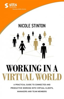 STTS: Working in a Virtual World by Nicole Stinton from Marshall Cavendish International (Asia) Pte Ltd in Motivation category