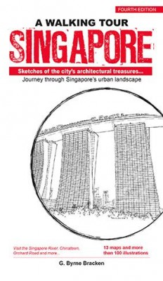 A Walking Tour Singapore (4th Edition) by Gregory Bryne Bracken from Marshall Cavendish International (Asia) Pte Ltd in Travel category