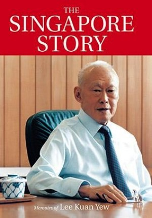 The Singapore Story: Memoirs of Lee Kuan Yew Vol. 1 by Lee Kuan Yew from  in  category
