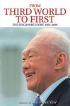 From Third World to First: Memoirs of Lee Kuan Yew Vol. 2