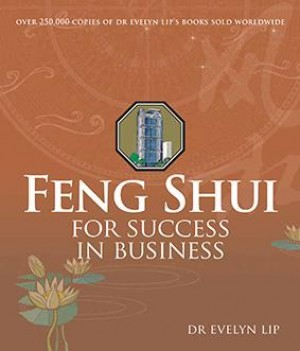 Feng Shui for Success in Business by Evelyn Lip from Marshall Cavendish International (Asia) Pte Ltd in Lifestyle category