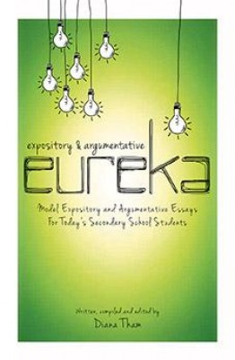 Expository & Argumentative Eureka by Diana Tham from Marshall Cavendish International (Asia) Pte Ltd in Motivation category