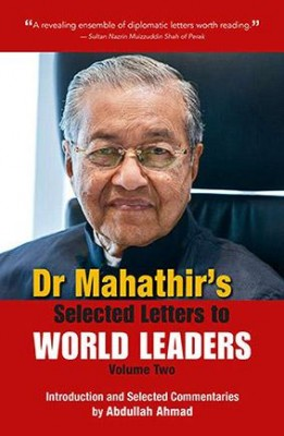 Dr Mahathir's Selected Letters to World Leaders-Volume 2
