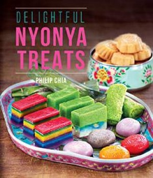 Delightful Nyonya Treats by Philip Chia from Marshall Cavendish International (Asia) Pte Ltd in Recipe & Cooking category