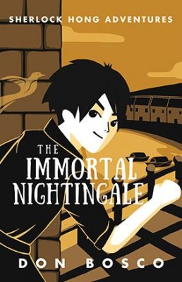 Sherlock Hong: The Immortal Nightingale by Don Bosco from Marshall Cavendish International (Asia) Pte Ltd in Children category