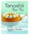 Tanoshii Ke-ki by Chef Masataka Yamashita from Marshall Cavendish International (Asia) Pte Ltd in Recipe & Cooking category