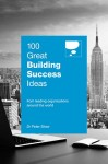 100 Great Building Success Ideas by Dr Peter Shaw from Marshall Cavendish International (Asia) Pte Ltd in Business & Management category