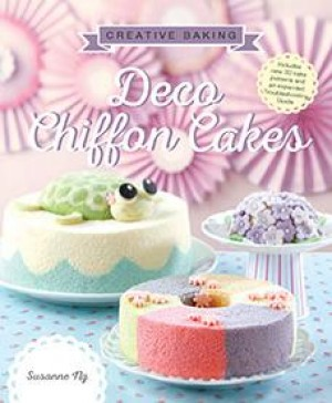 Creative Baking: Deco Chiffon Cakes by Susanne Ng from Marshall Cavendish International (Asia) Pte Ltd in Recipe & Cooking category