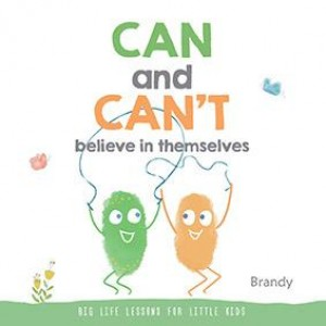 Big Life Lessons for Little Kids: CAN and CAN'T