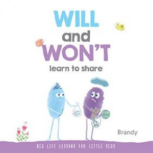 Big Life Lessons for Little Kids: WILL and WON'T