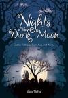 Nights of the Dark Moon