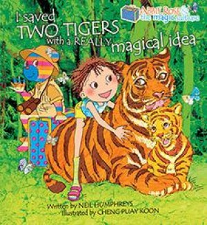 Abbie Rose and the Magic Suitcase: I saved two tigers with a really magical idea by Neil Humphreys; Cheng Puay Koon from Marshall Cavendish International (Asia) Pte Ltd in Children category