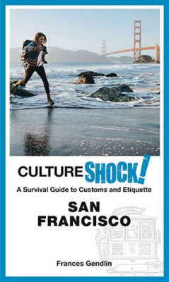CultureShock! San Francisco by Frances Gendlin from  in  category