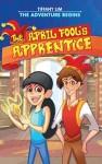 The April Fool's Apprentice
