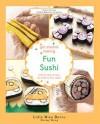 Get Started Making Fun Sushi